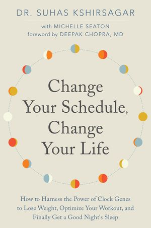 Change Your Schedule, Change Your Life book image