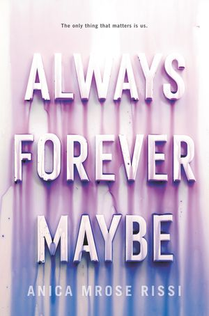 Always Forever Maybe book image