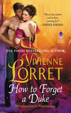 How to Forget a Duke Paperback  by Vivienne Lorret