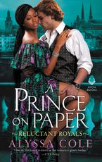 A Prince on Paper Paperback  by Alyssa Cole