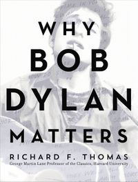 why-bob-dylan-matters