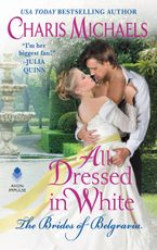 All Dressed in White Paperback  by Charis Michaels