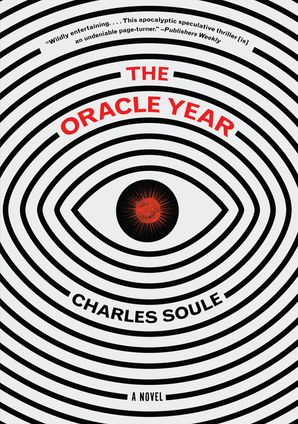 The Oracle Year Hardcover  by Charles Soule