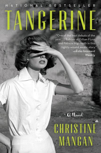 0d2151300287a Tangerine - Christine Mangan - Hardcover