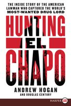 Hunting El Chapo Paperback LTE by Andrew Hogan