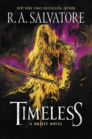 Timeless Hardcover  by R. Salvatore