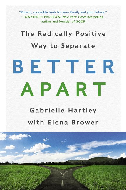 Book cover image: Better Apart: The Radically Positive Way to Separate