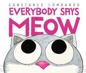 Everybody Says Meow book image