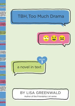 TBH #3: TBH, Too Much Drama book image