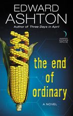 The End of Ordinary Paperback  by Edward Ashton