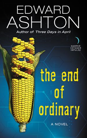The End of Ordinary