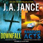 Downfall + Random Acts Downloadable audio file UBR by J. A. Jance