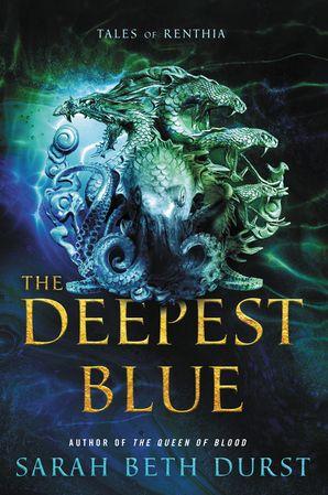 The Deepest Blue - Sarah Beth Durst - Hardcover