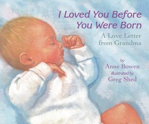 Cover image - I Loved You Before You Were Born Board Book
