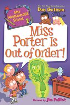 my-weirder-est-school-2-miss-porter-is-out-of-order