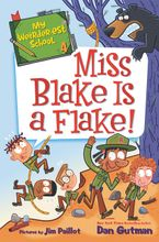 my-weirder-est-school-4-miss-blake-is-a-flake