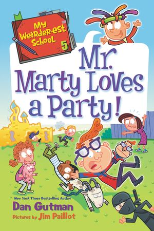 My Weirder-est School #5: Mr. Marty Loves a Party! book image