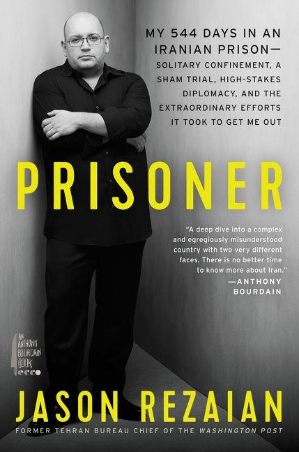 Prisoner - Jason Rezaian - Hardcover