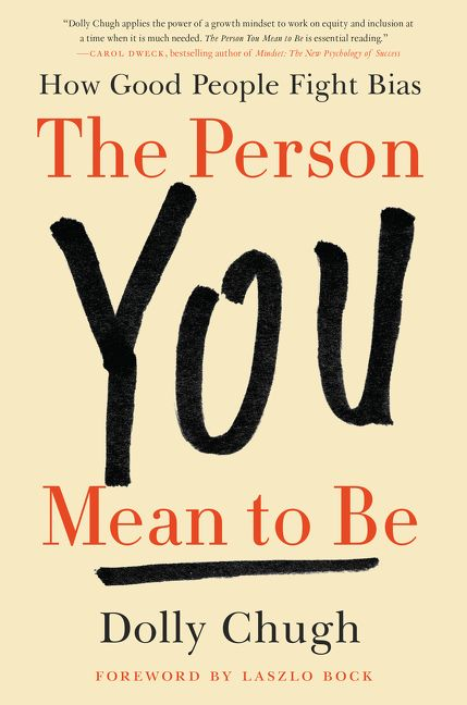 Book cover image: The Person You Mean to Be: How Good People Fight Bias