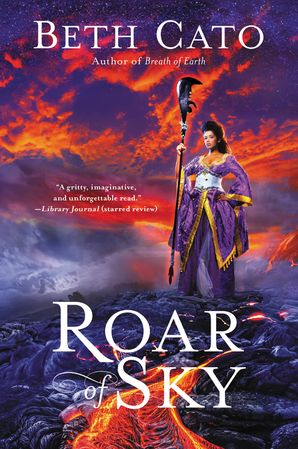 Roar of Sky Paperback  by Beth Cato