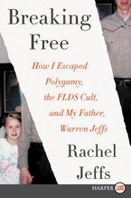Breaking Free Paperback LTE by Rachel Jeffs