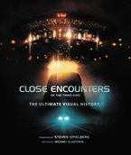 Close Encounters of the Third Kind Hardcover  by Michael Klastorin