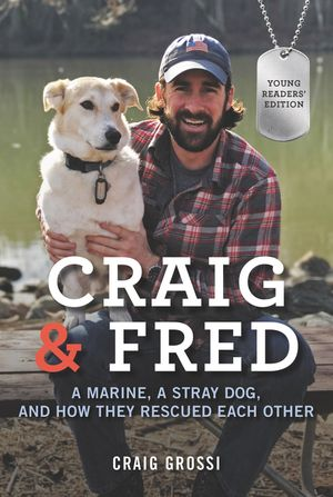 Craig & Fred Young Readers' Edition