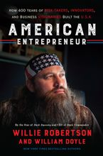 American Entrepreneur Hardcover  by Willie Robertson