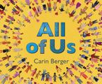 All of Us Hardcover  by Carin Berger