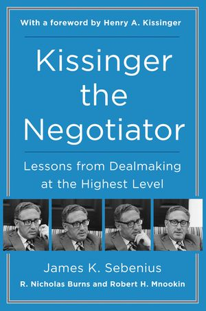 Kissinger the Negotiator book image
