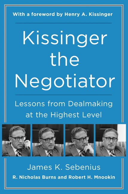 Kissinger the negotiator james k sebenius hardcover enlarge book cover fandeluxe Choice Image