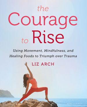 The Courage to Rise book image
