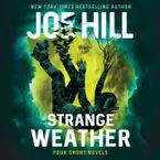 Strange Weather Downloadable audio file UBR by Joe Hill