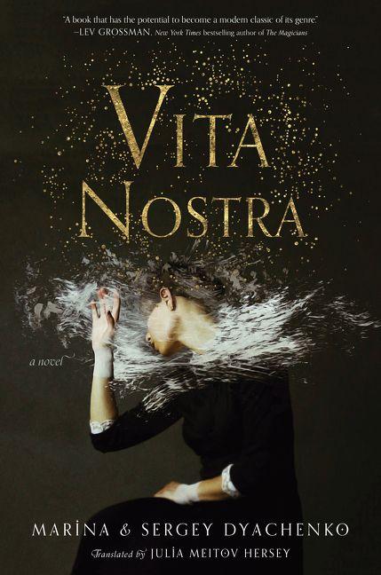 Vita Nostra Sergey And Marina Dyachenko Hardcover