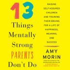 13-things-mentally-strong-parents-dont-do