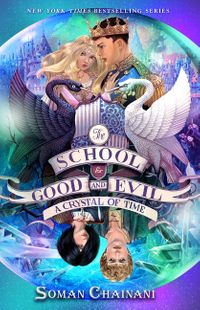 the-school-for-good-and-evil-5-a-crystal-of-time