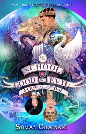 The School for Good and Evil #5: A Crystal of Time book image