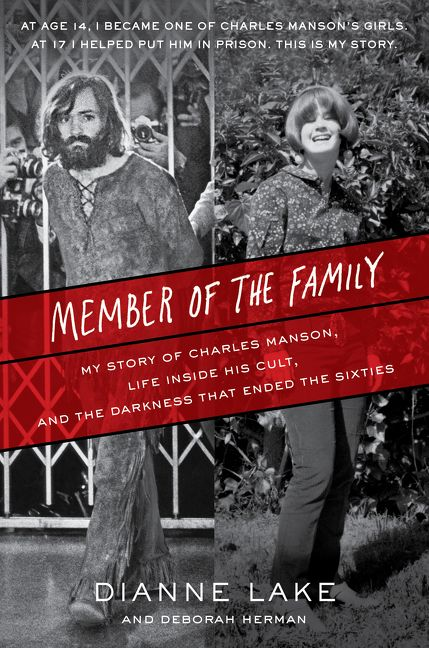 My Story Of Charles Manson Life Inside His Cult And The Darkness That Ended Sixties