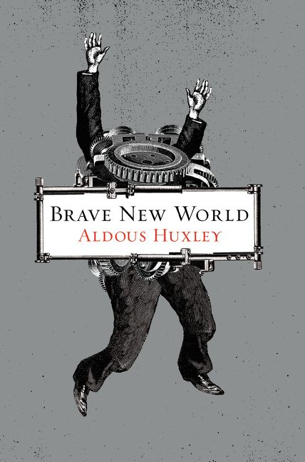 Brave New World, Author: Aldous Huxley