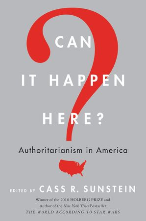 Can It Happen Here? Paperback  by Cass Sunstein