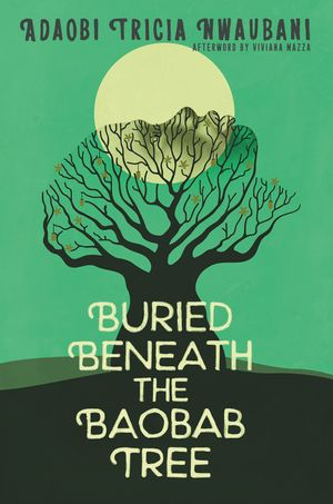 Buried Beneath the Baobab Tree book image