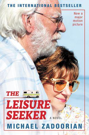 The Leisure Seeker [Movie Tie-in] book image