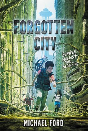 Forgotten City (Forgotten City 1) Paperback  by M.J. Ford