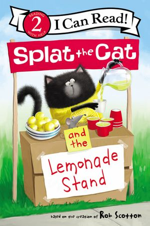 Splat the Cat and the Lemonade Stand book image