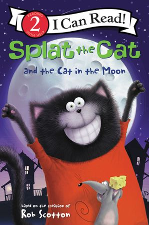 Splat the Cat and the Cat in the Moon