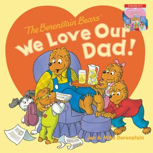 The Berenstain Bears: We Love Our Dad!/We Love Our Mom! book image