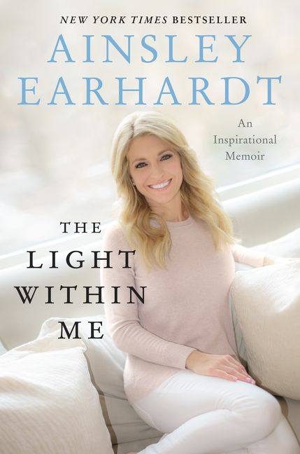 Image result for ainsley earhardt the light within me