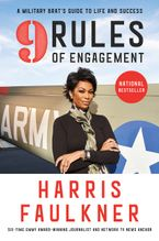 9 Rules of Engagement Paperback  by Harris Faulkner
