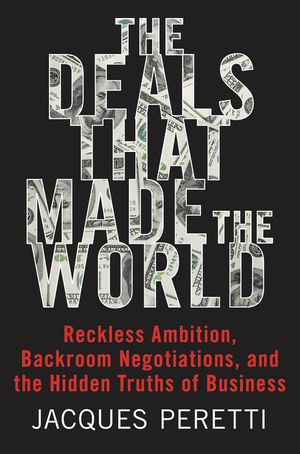 The Deals That Made the World book image