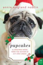 - Pupcakes:a Christmas Novel
